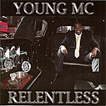Young MC Relentless