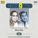 Ghantasala Ghantasala Sings For Anr Vol : 1 - 18