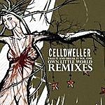Celldweller Take It And Break It Vol. 01: Own Little World Remixes