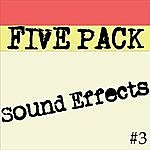 Sound Effects 5 Pack Of Sound Effects Vol 3