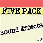 Sound Effects 5 Pack Of Sound Effects Vol 2