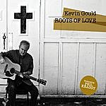 Kevin Gould Roots Of Love