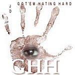 JD Ghh (Got'em Hating Hard)