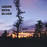 Jeff Larson Leeds Devil Blues