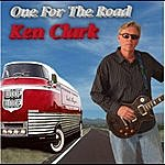 Ken Clark One For The Road