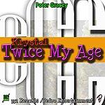Krystal Twice My Age