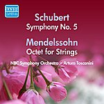 Arturo Toscanini Schubert: Symphony No. 5 / Mendelssohn: Octet (Toscanini) (1947, 1953)
