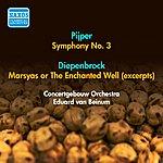 Eduard Van Beinum Pijper, W.: Symphony No. 3 / Diepenbrock, A.: Marsyas Or The Enchanted Well (Excerpts) (Beinum) (1953)