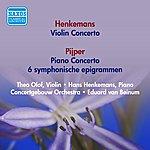 Eduard Van Beinum Henkemans, H.: Violin Concerto / Pijper. W.: Piano Concerto / 6 Symphonische Epigrammen (Beinum) (1954)