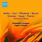 Eugene Ormandy Orchestral Music - Rossini, G. / Offenbach, J. / Smetana, B. / Liszt, F. (Ormandy) (1953-1957)