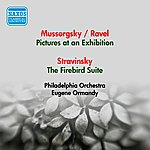 Eugene Ormandy Mussorgsky, M.: Pictures At An Exhibition (Orch. Ravel) / Stravinsky, I.: Firebird Suite (Ormandy) (1953)