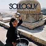 Sussan Deyhim Soliloquy