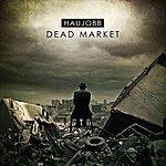 Haujobb Dead Market