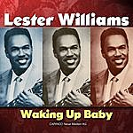 Lester Williams Waking Up Baby