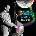 John Kirby The Best Of 1937-1945