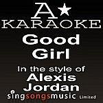 A Alexis Jordan - Good Girl (Karaoke Audio Version)