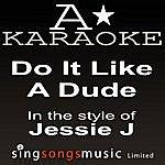 A Jessie J - Do It Like A Dude (Karaoke Audio Version)