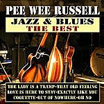Pee Wee Russell Jazz & Blues The Best