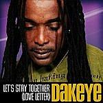 Dakeye Let's Stay Together (Love Letter)