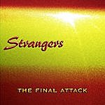 The Strangers The Final Attack