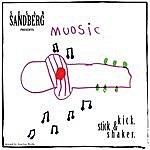 Susan Sandberg Kick, Stick & Shaker