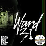 Ward 21 Rock The Spot Remix Edition
