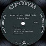 Johnny Mac Always Late (10-21-66)