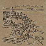 Garrin Benfield Band The Wave Organ Song