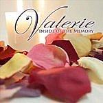 Valerie Inside Of The Memory