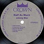 Johnny Mac Half As Much