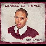 Red Baron Shades Of Grace