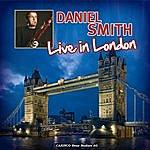 Daniel Smith Live In London
