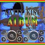 Natty King Natty King Album