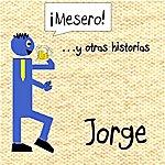 Jorge Magic (Feat. Jorge Jr & Elise) - Single