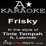 A Tinie Tempah - Frisky (Karaoke Audio Version)