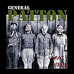 General Patton Who's Afraid