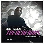 Lee Fields Treacherous