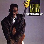 Victor Bailey Bottom's Up