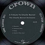Charlie Barnet A Tribute To Charlie Barnet