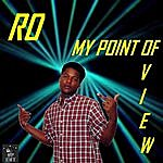 Ro My Point Of View