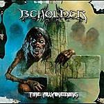 The Beholder The Awakening