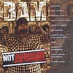 Bam Not Afraid