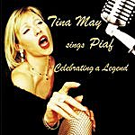 Tina May Tina May Sings Piaf