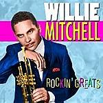 Willie Mitchell Rockin' Greats