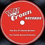 Charlie Barnet The Era Of Charlie Barnet
