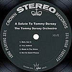 Tommy Dorsey & His Orchestra A Salute To Tommy Dorsey