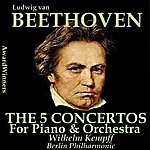 Wilhelm Kempff Beethoven, Vol. 13 - The 5 Concertos For Piano & Orchestra