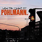 Pohlmann. Wenn Sie Lächelt Ep