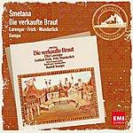 Fritz Wunderlich Smetana: Die Verkaufte Braut (2007 Remaster)