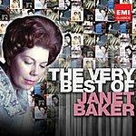 Dame Janet Baker The Very Best Of Janet Baker